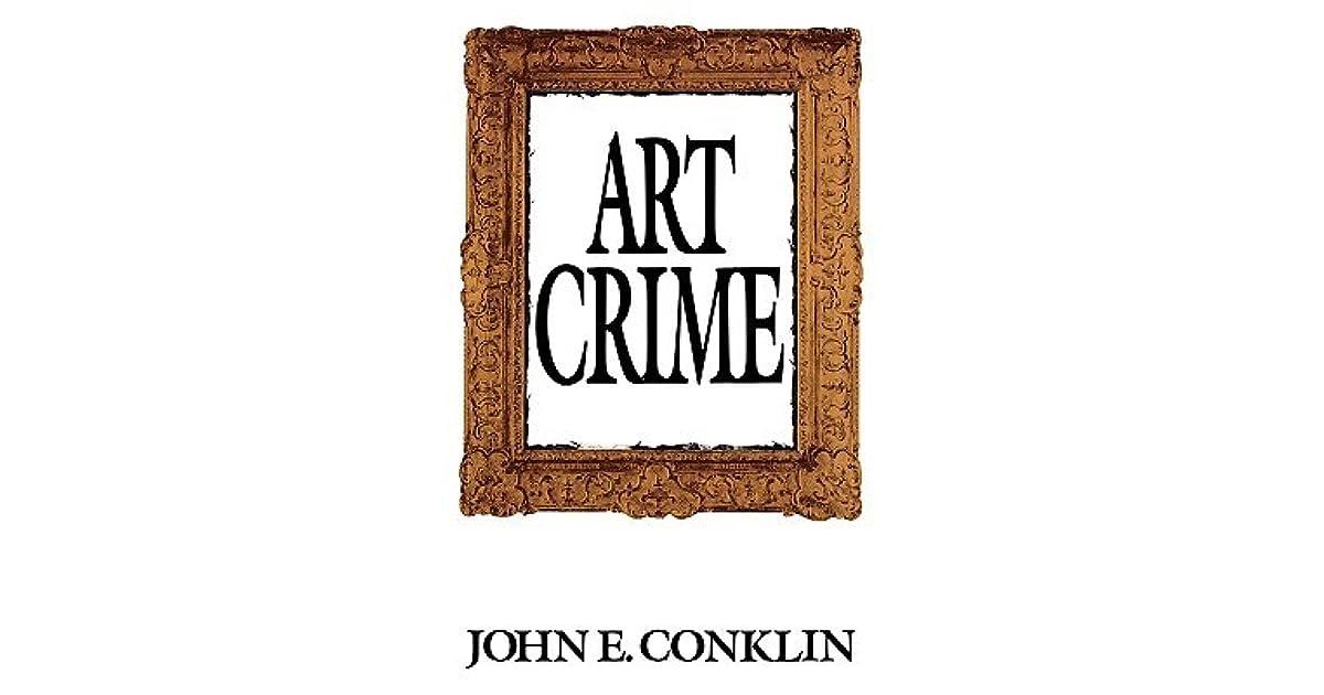 Art Crime By John E Conklin