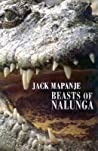 Beasts Of Nalunga by Jack Mapanje