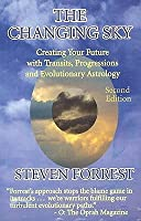 Changing Sky: Creating Your Future with Transits, Progressions and Evolutionary Astrology