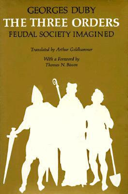 The Three Orders: Feudal Society Imagined