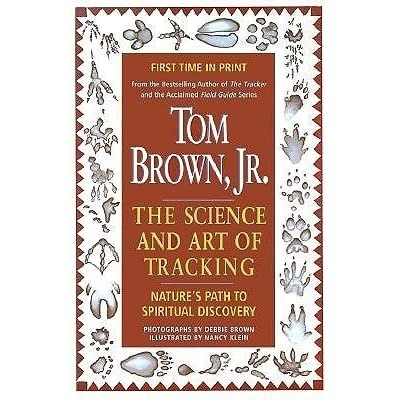 Tom Browns Science and Art of Tracking