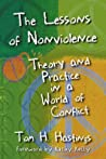 The Lessons of Nonviolence: Theory and Practice in a World of Conflict
