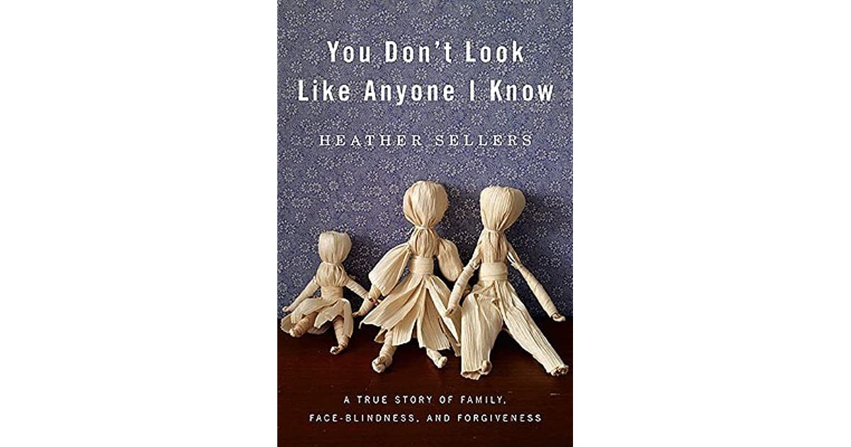 You dont look like anyone i know by heather sellers fandeluxe Images