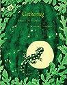 Gathering: Memoir of a Seed Saver