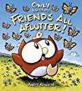 Owly Wormy, Friends All Aflutter!