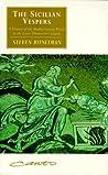 The Sicilian Vespers by Steven Runciman