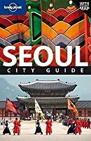 Lonely Planet Seoul: City Guide