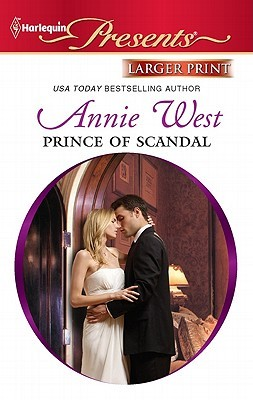 Prince of Scandal by Annie West