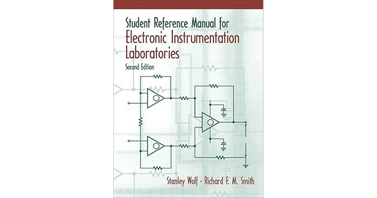 Student Reference Manual for Electronic Instrumentation