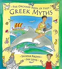 The Orchard Book Of First Greek Myths