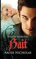 Bait (Angler, #1)