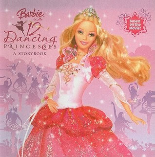 Barbie In The 12 Dancing Princess Picture Book By Mary Man Kong