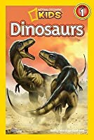 Dinosaurs (National Geographic Kids: Reader Level 1)