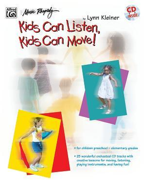 Kids Can Listen, Kids Can Move!: Book & CD [With CD]
