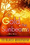 The Gold of the Sunbeams: And Other Stories