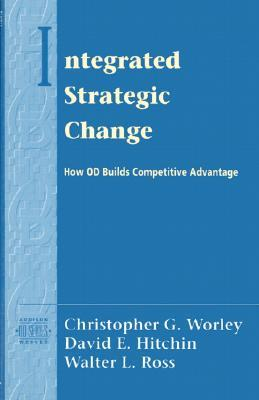 Integrated Strategic Change How Organizational Development