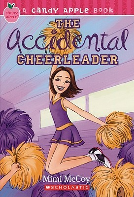 The Accidental Cheerleader Candy Apple 1 By Mimi Mccoy
