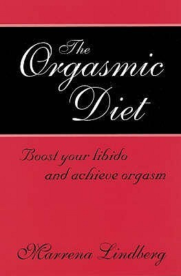 The Orgasmic Diet Boost Your