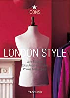 London Style: Streets, Interiors, Details