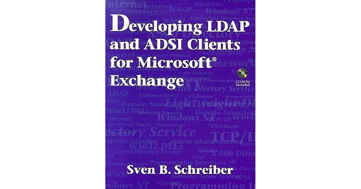 Developing Ldap and Adsi Clients for Microsoft Exchange