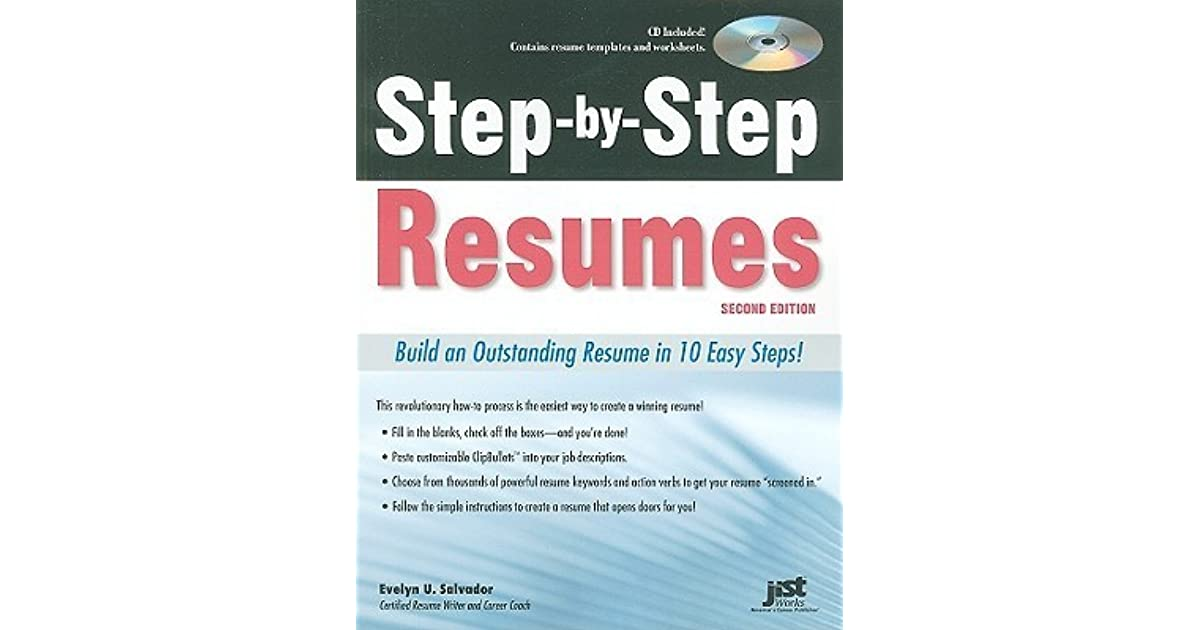 Step By Step Resumes Build An Outstanding Resume In 10 Easy Steps