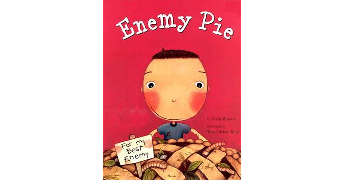 enemy pie synopsis Jeremy and the narrator become enemies when jeremy moves next to stanley the narrator's dad suggest the he and jeremy spend a day together and end it with some enemy pie.
