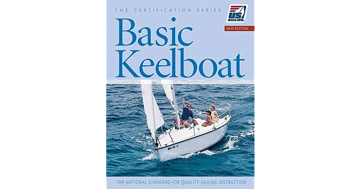 Basic Keelboat The National Standard For Quality Sailing