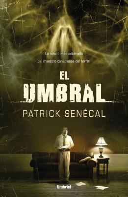 El Umbral = The Threshold