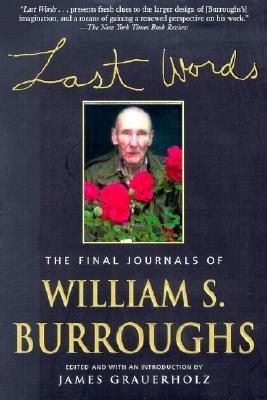 Last Words: The Final Journals