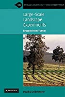 Large-Scale Landscape Experiments: Lessons from Tumut