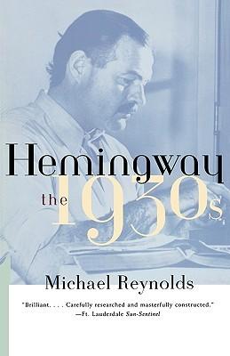 Hemingway by Michael S. Reynolds