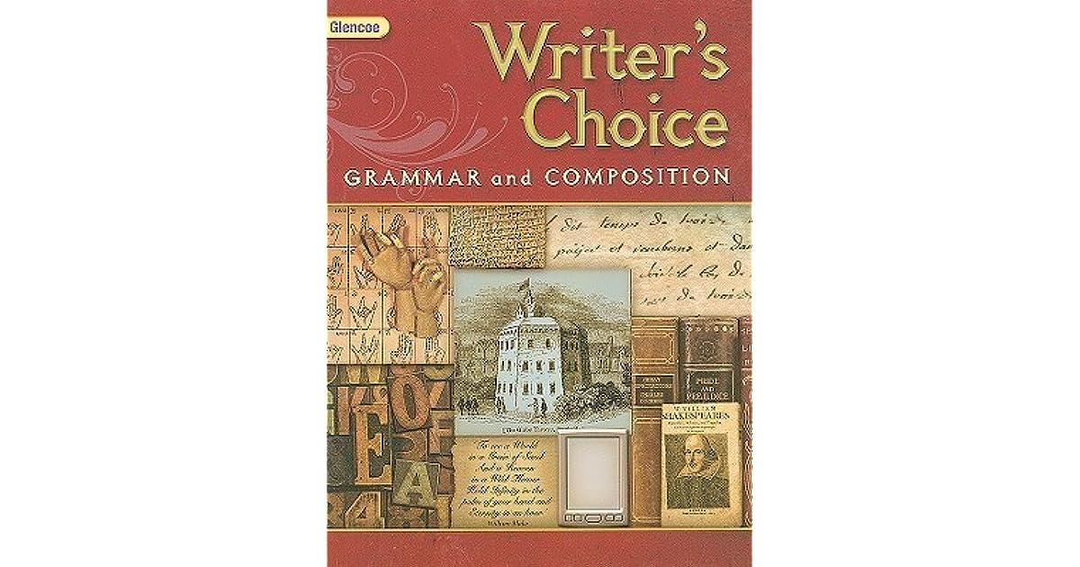 Glencoe Writer's Choice: Grammar and Composition, Grade 12