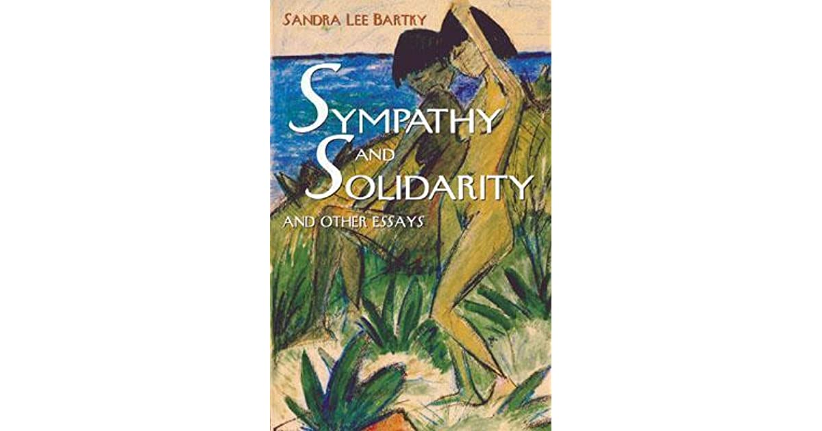 """sandra lee essay 1 sandra lee bartky – on psychological oppression the following excerpt is from bartky's """"on psychological oppression,"""" originally published in 1979 in."""