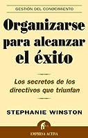 Organizarse para alcanzar el éxito