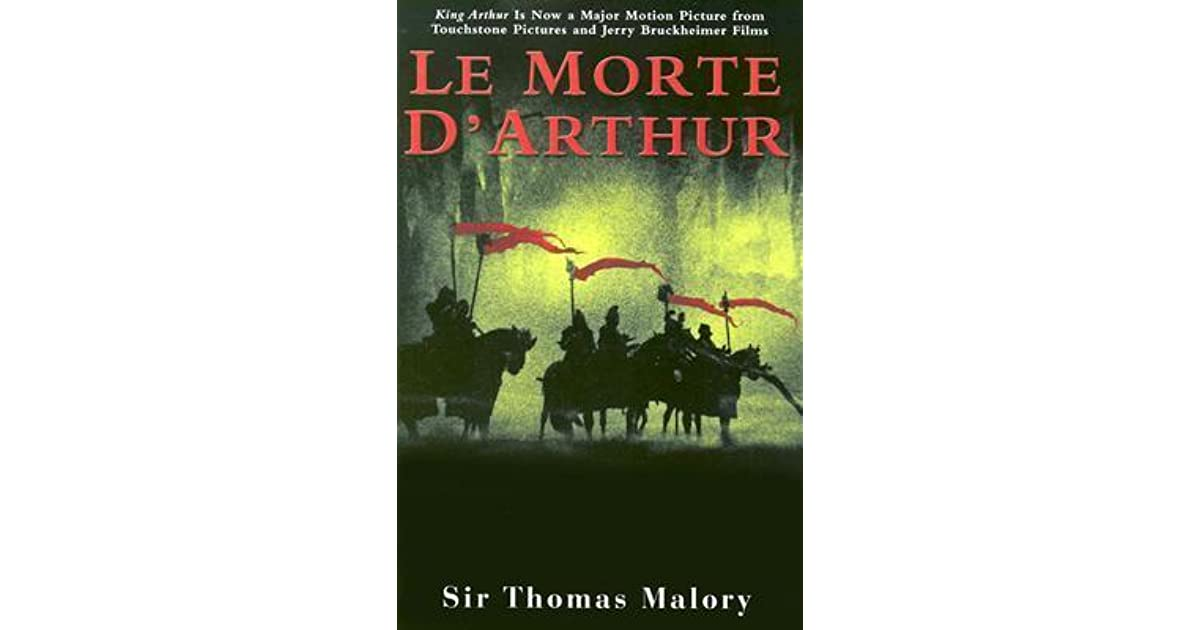 le morte d arthur heroes journey king arthur malory Of the complete sir thomas malory the legends of king arthur and his knights, le morte d the once and future king the legends of king arthur have.