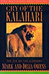 Cry of the Kalahari by Mark  Owens