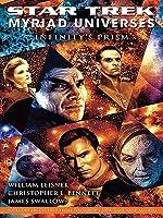 Infinity's Prism (Star Trek: Myriad Universes #1)