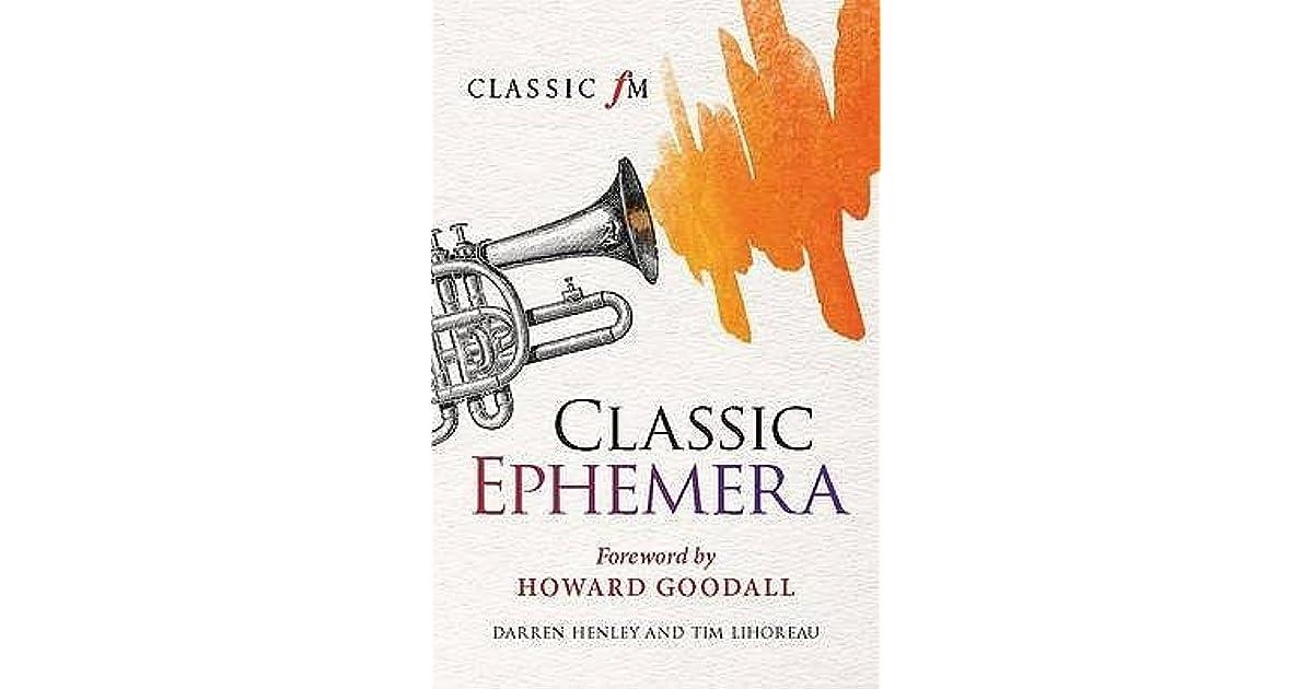 Classic Ephemera A Classic Fm Musical Miscellany By Darren Henley