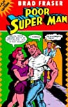 Poor Super Man: A Play With Captions