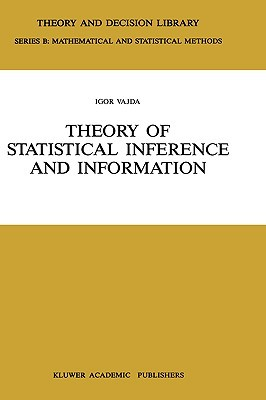 Theory Of Statistical Inference And Information (Theory And Decision Library B)