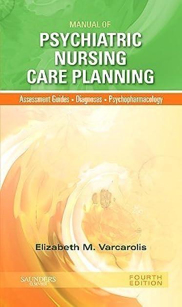 manual of psychiatric nursing care planning by elizabeth m varcarolis rh goodreads com Psychiatric Nursing Varcarolis 7th Edition Varcarolis Table 24