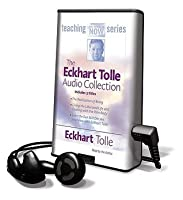 The Eckhart Tolle Audio Collection [With Earphones]