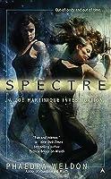 Spectre (Zoe Martinique #2)