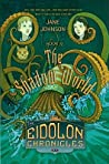 The Shadow World (The Eidolon Chronicles)