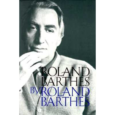 roland barthes mathesis Brought to a boil: an essay on which can no longer be either mimesis or mathesis but merely semiosis, the adventure of what is impossible to roland barthes by.