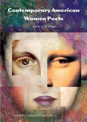 Contemporary American Women Poets An A-to-Z Guide