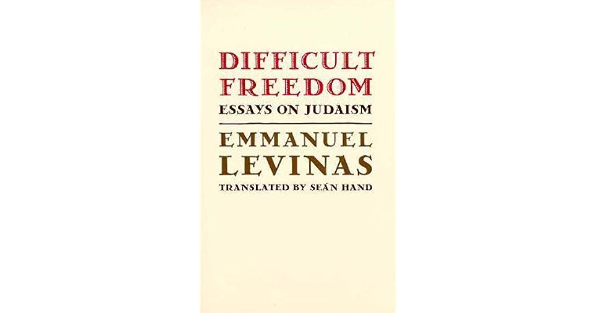 difficult dom essays on judaism by emmanuel levinas