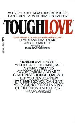 Toughlove By Phyllis York