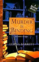 Murder is Binding (A Booktown Mystery, #1)