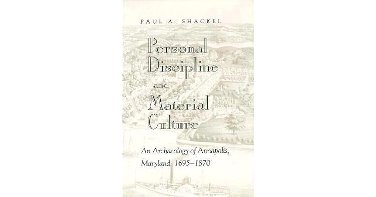 archaeology and created memory shackel paul a